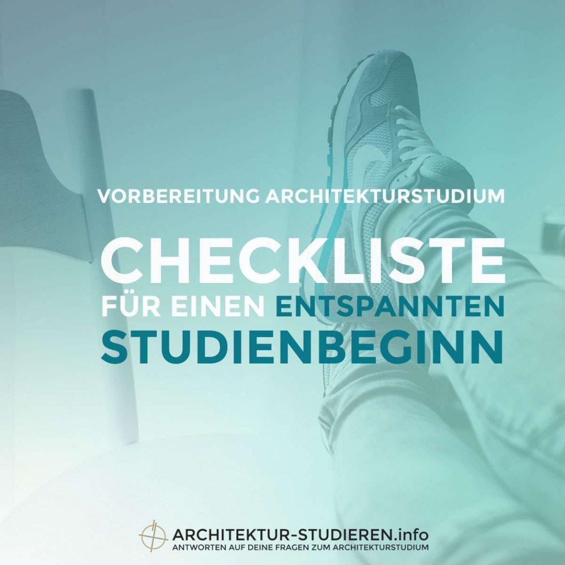 Vorbereitung Architekturstudium: Checkliste für einen entspannten Studienbeginn | © Architektur-studieren.info