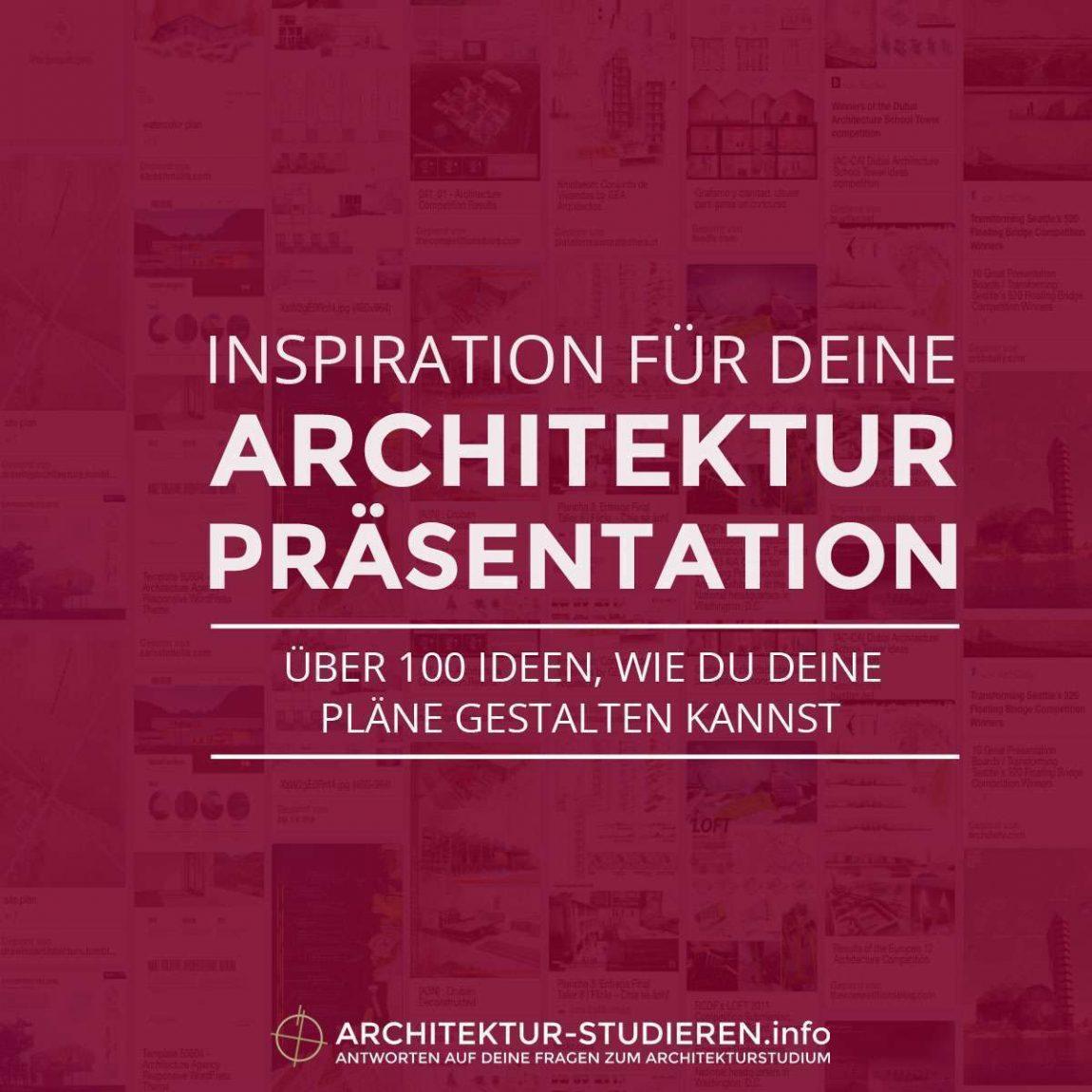 Inspiration für deine Architektur-Präsentation | Über 100 Ideen | © Architektur-studieren.info