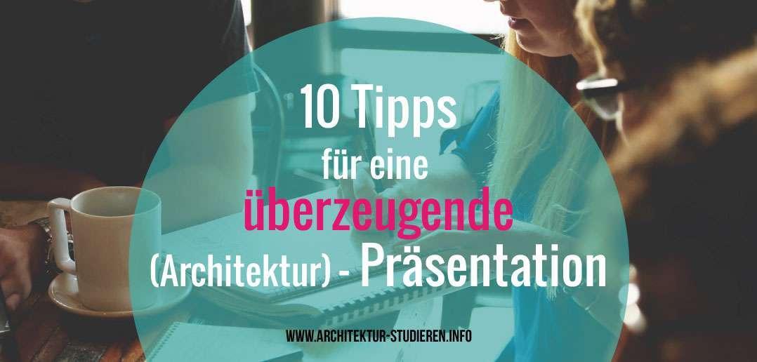 Tipps für eine überzeugende Architektur-Präsentation | © architektur-studieren.info