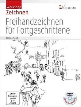 Jürgen Sand: Freihandzeichnen für Fortgeschrittene | © Christophorus Verlag