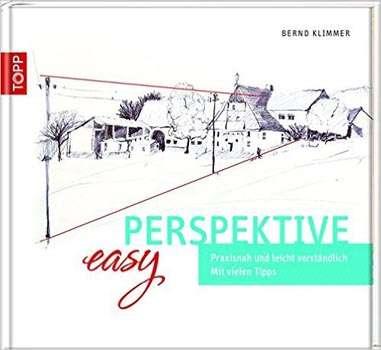 Bernd Klimmer: Easy Perspektive: Praxisnah und leicht verständlich. | © Frech Verlag,
