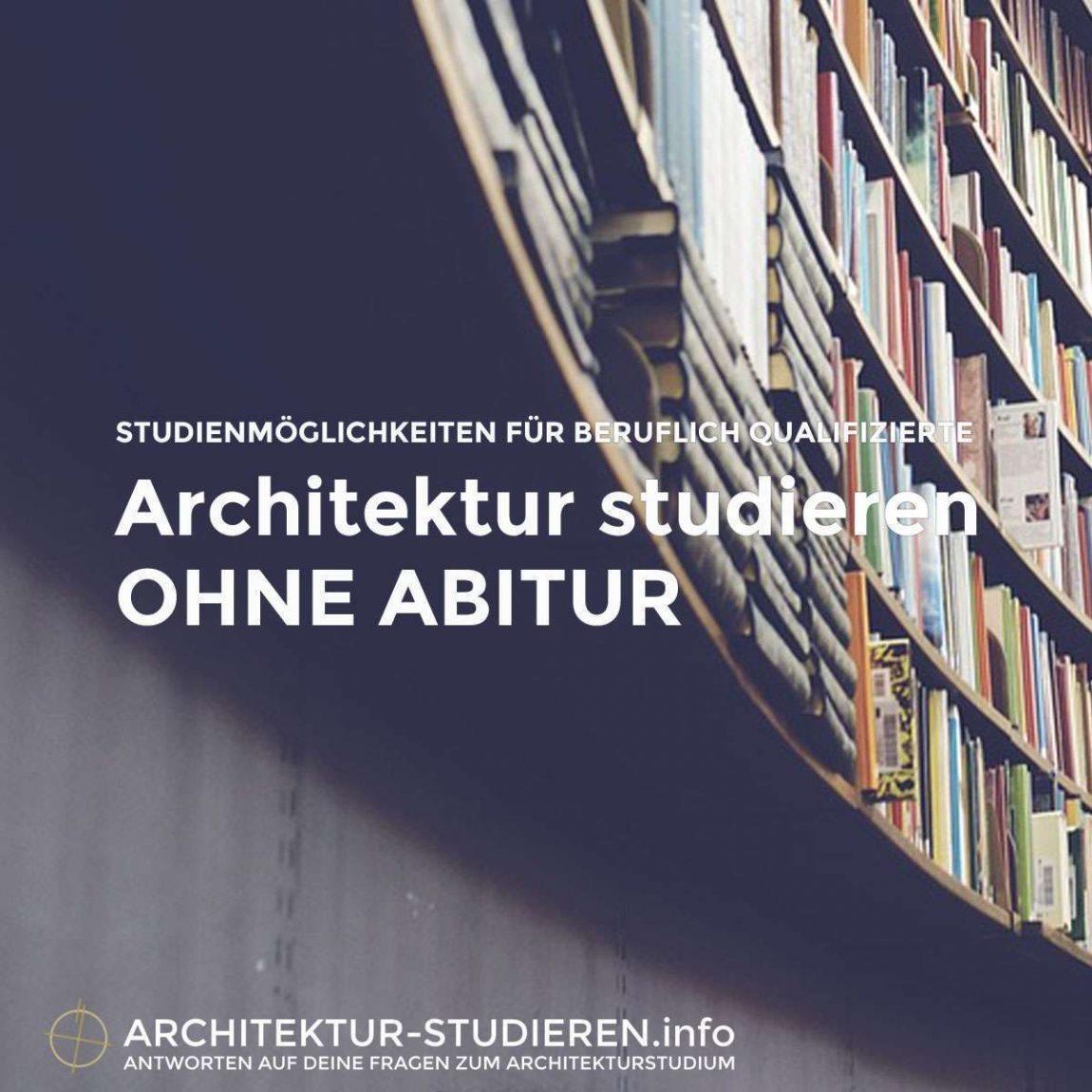 Architektur studieren ohne Abitur | © Architektur-studieren.info
