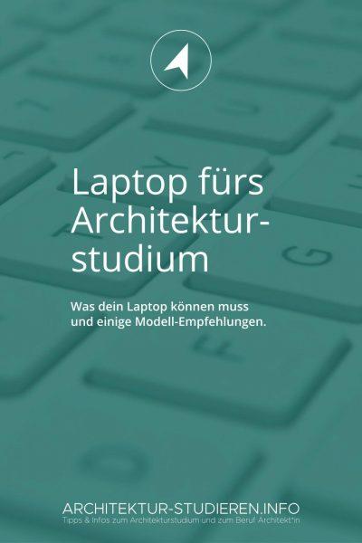 Welcher Laptop eignet sich für das Architekturstudium? [Stand: Feb. 2020]