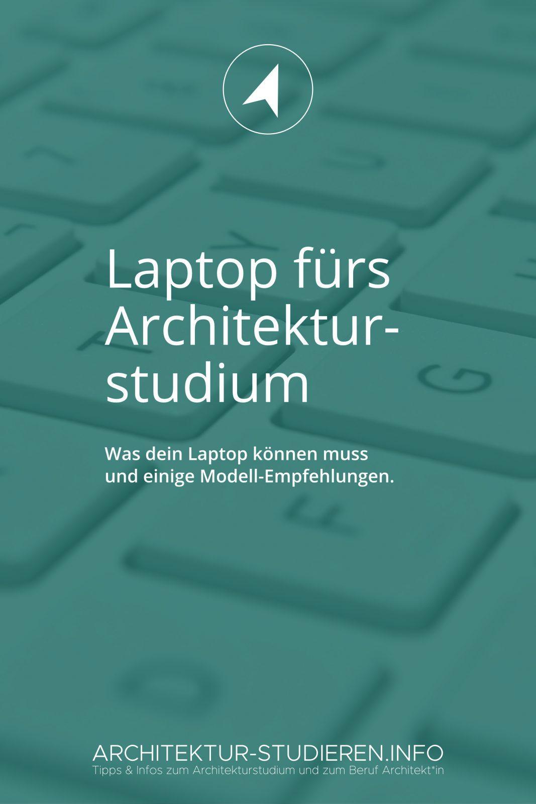 Welcher Laptop eignet sich 2019 für das Architekturstudium? | © Architektur-studieren.info