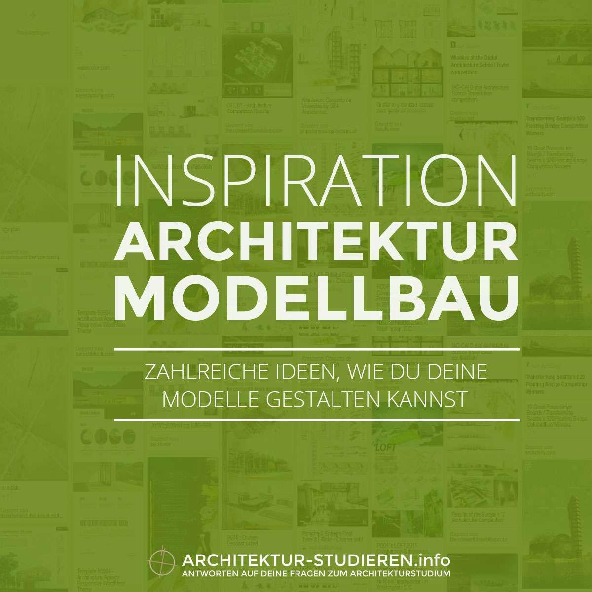Inspiration architektur modellbau architektur studieren for Architektur studieren info