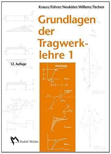 Grundlagen der Tragwerkslehre 1 | © Rudolf Müller Verlag