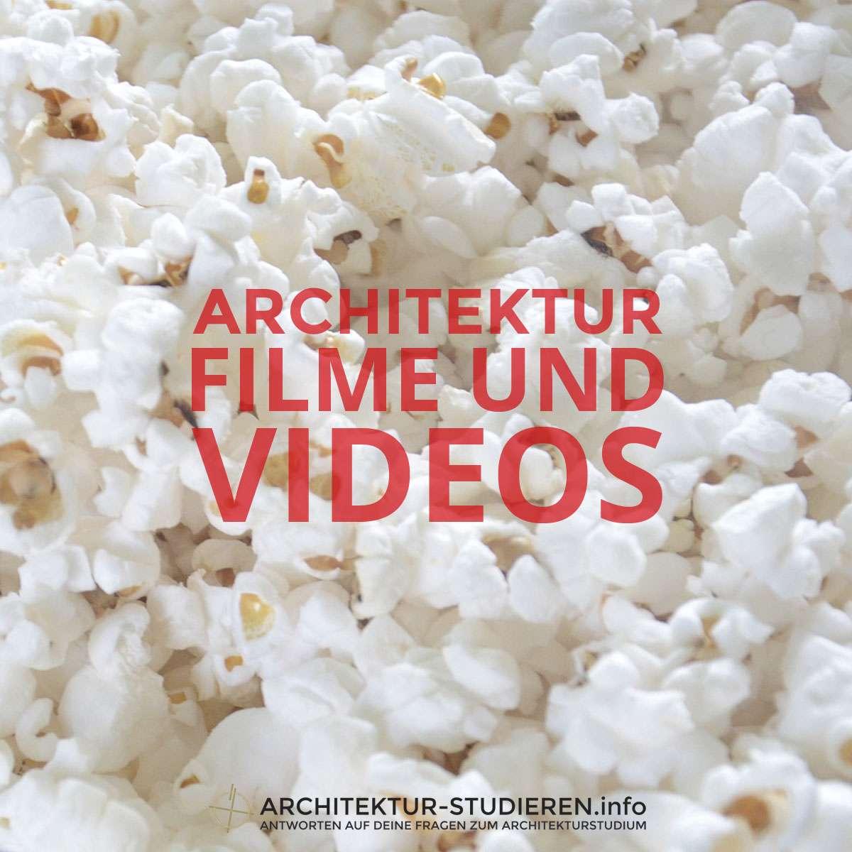 Architekturfilme und -videos | © Architektur-studieren.info