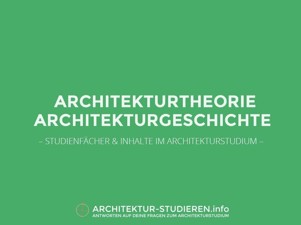 Studienfächer & Inhalte im Architekturstudium: Architekturgeschichte & Architekturtheorie | Architektur-studieren.info