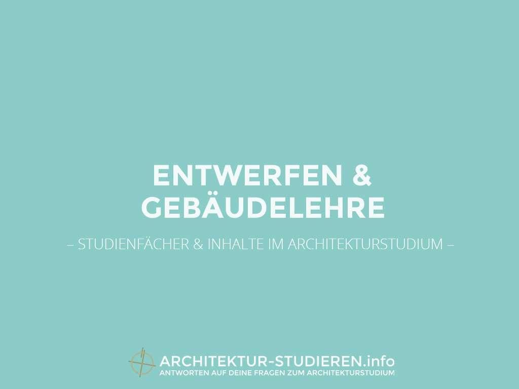 Studienfächer & Inhalte im Architekturstudium: Entwerfen und Gebäudelehre | Architektur-studieren.info