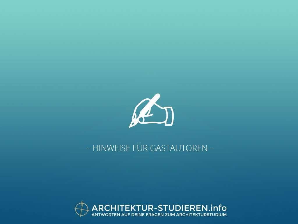 Gastautorin werden architektur for Architektur studieren info