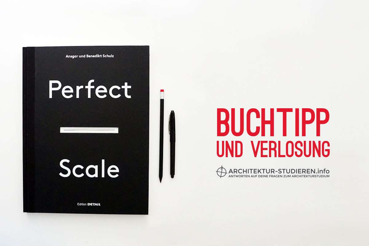 Buchtipp + Verlosung: Perfect Scale | Architektur-studieren.info