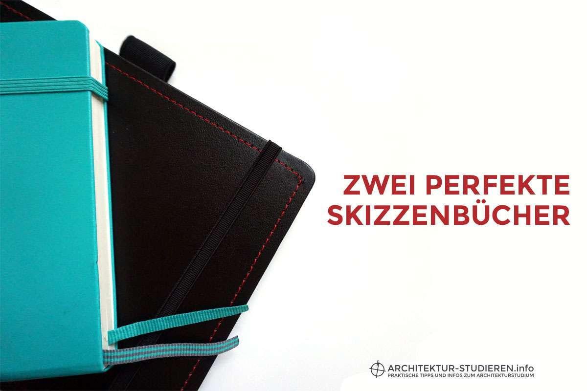Zwei perfekte Skizzenbücher | © Anett Ring, Architektur-studieren.info