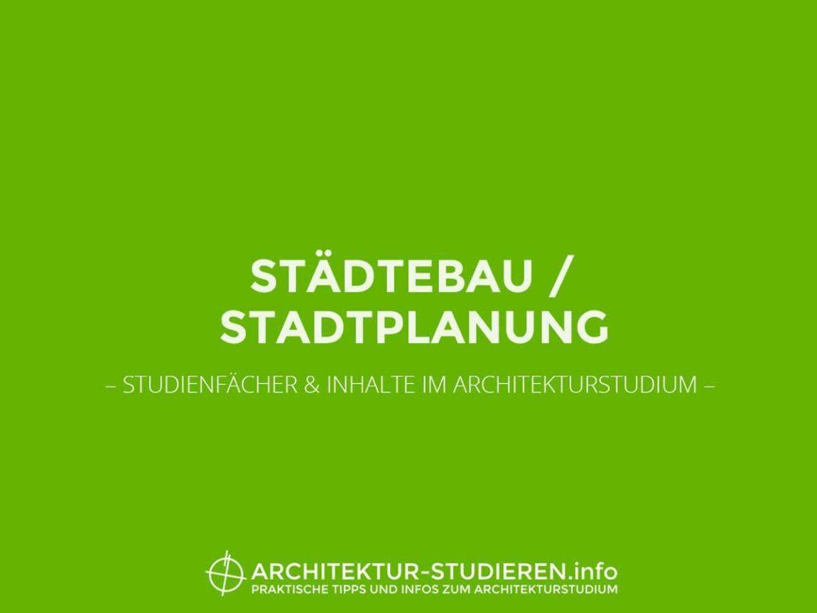Studienfächer & Inhalte im Architekturstudium: Städtebau + Stadtplanung | © Anett Ring, Architektur-studieren.info