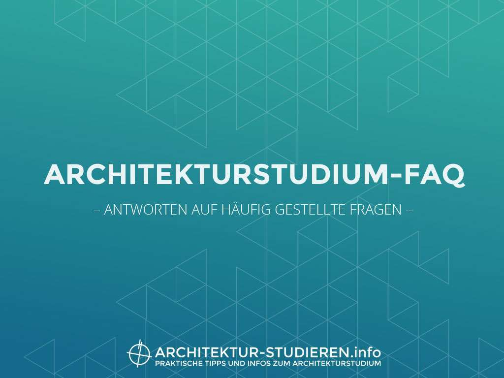 architekturstudium und beruf architekt faq On architekturstudium infos