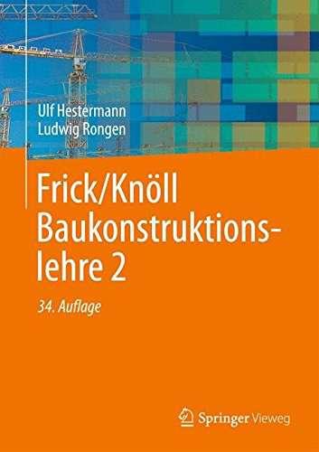Hestermann, Rongen: Frick/Knöll Baukonstruktionslehre 2 | © Springer Vieweg
