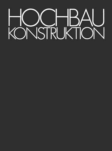 Heinrich Schmitt Hochbaukonstruktion | © Springer Verlag