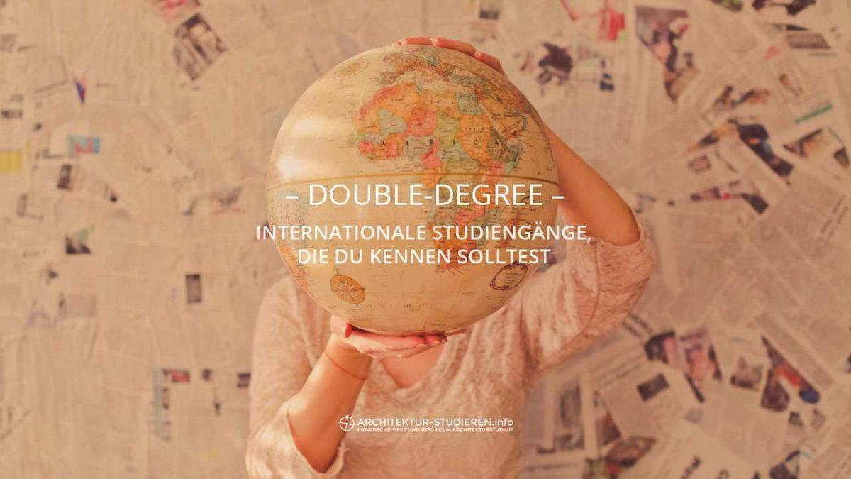 Double-Degree: Internationale Studiengänge, die du kennen solltest | Architektur-studieren.info