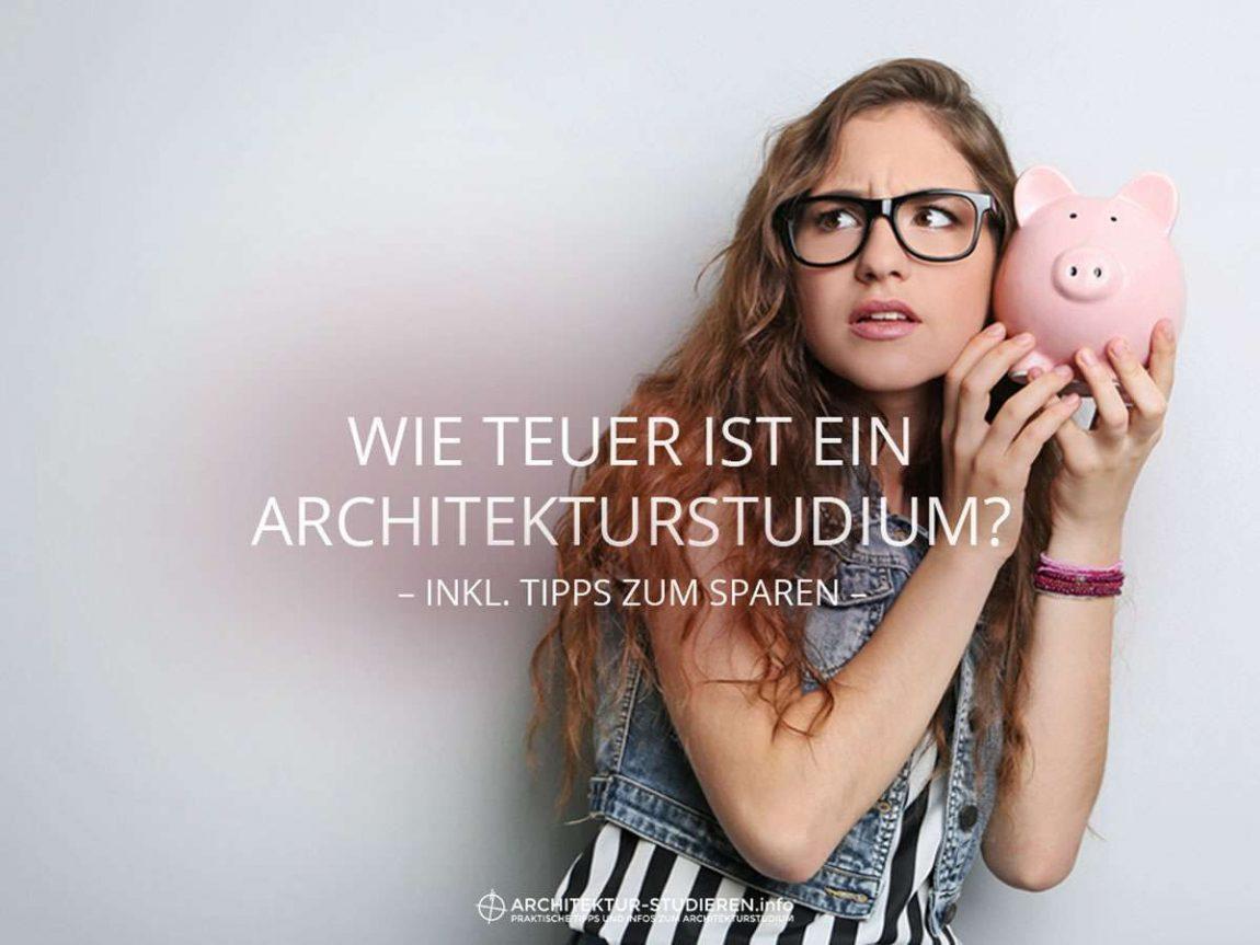 Wie teuer ist ein Architekturstudium? Inkl. Tipps zum Sparen! | © Anett Ring, Architektur-studieren.info