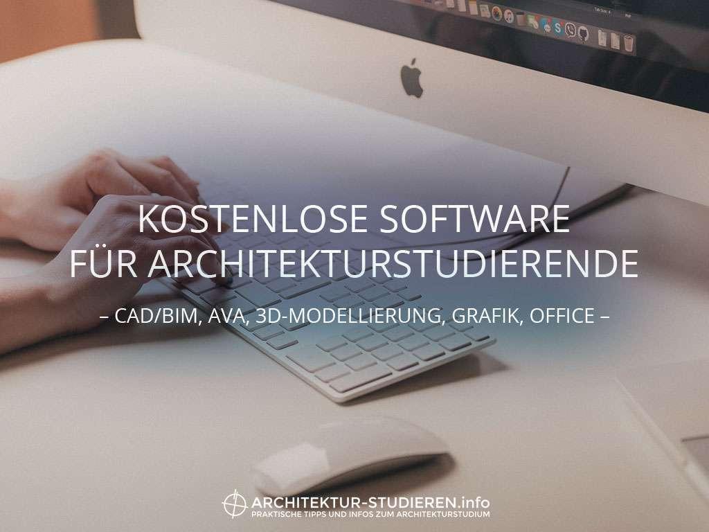 Kostenlose Software für Architekturstudierende | © Anett Ring, Architektur-studieren.info