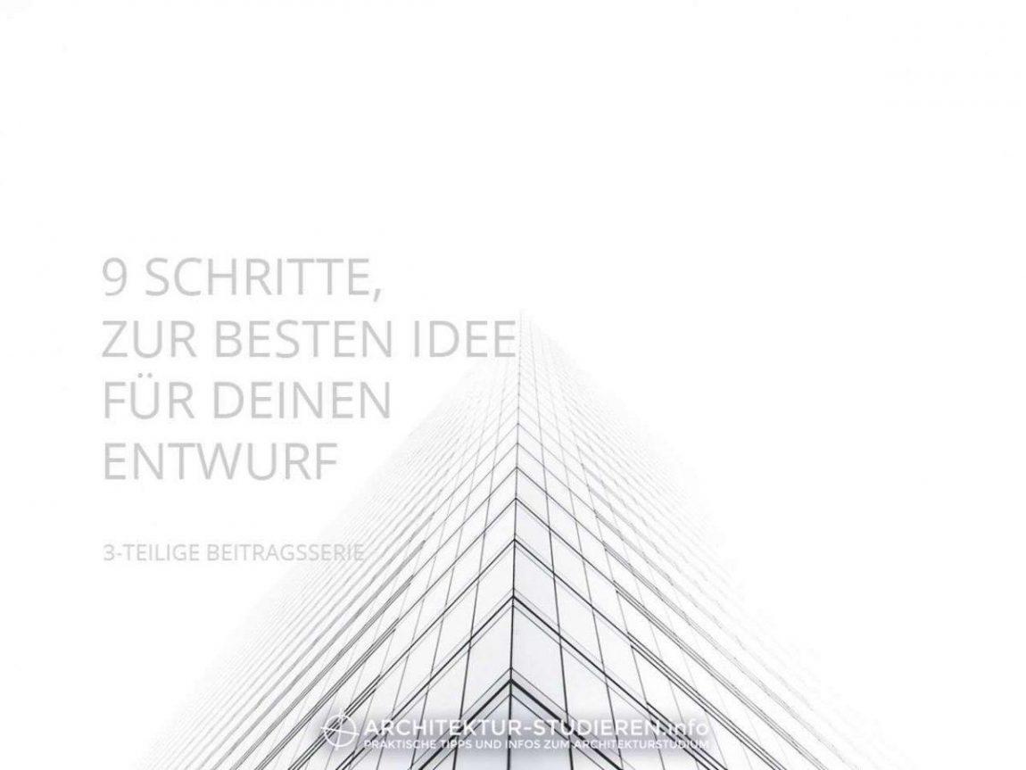 9 Schritte, zur besten Idee für deinen Architektur-Entwurf | © Anett Ring, Architektur-studieren.info
