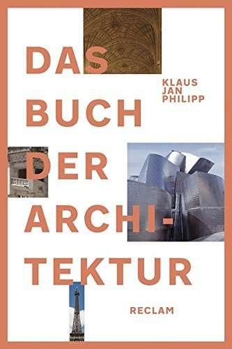 Das Buch der Architektur | © Reclam; Vorgestellt auf Architektur-studieren.info