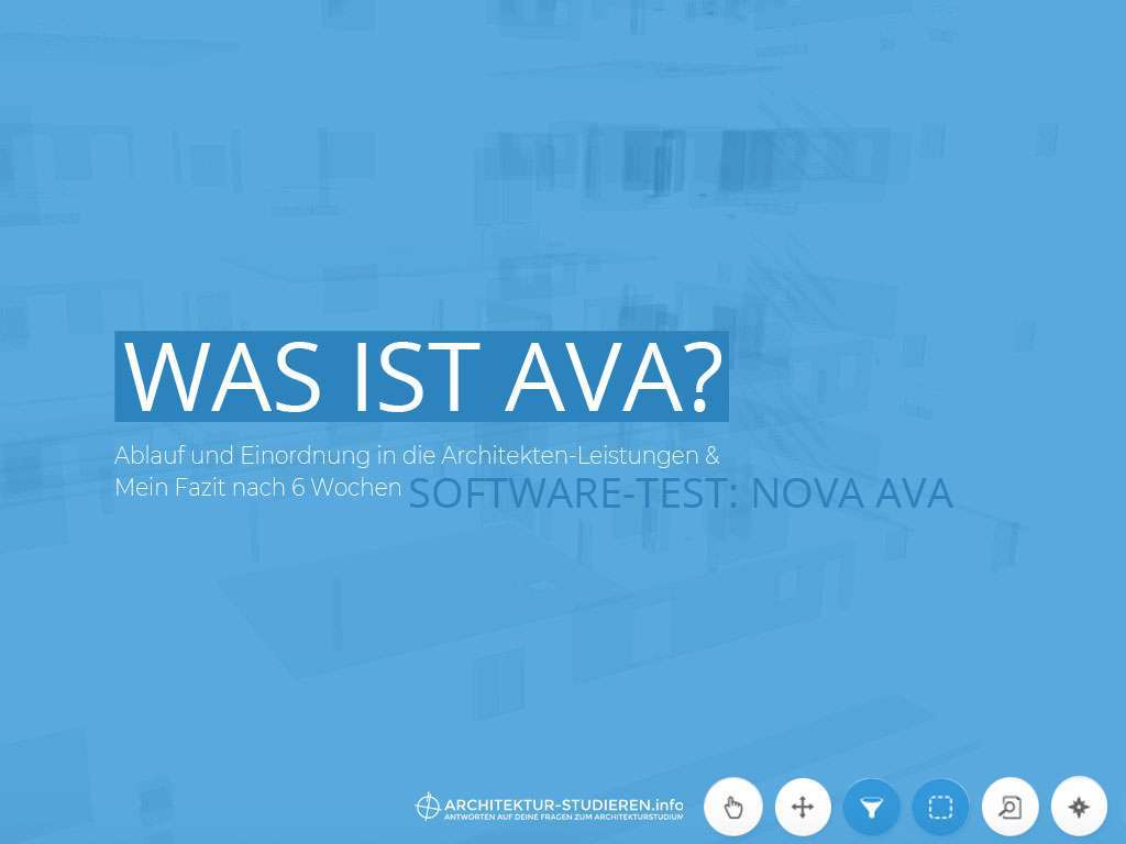Was ist AVA? Inkl. Software-Test NOVA AVA | © Anett Ring, Architektur-studieren.info