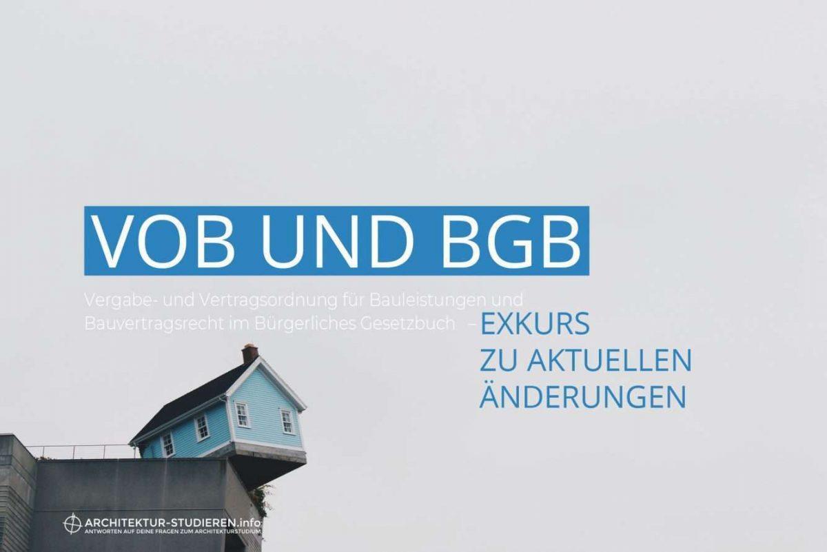 VOB und BGB, Exkurs zu aktuellen Änderungen im Bauvertragsrecht   © Anett Ring, Architektur-studieren.info
