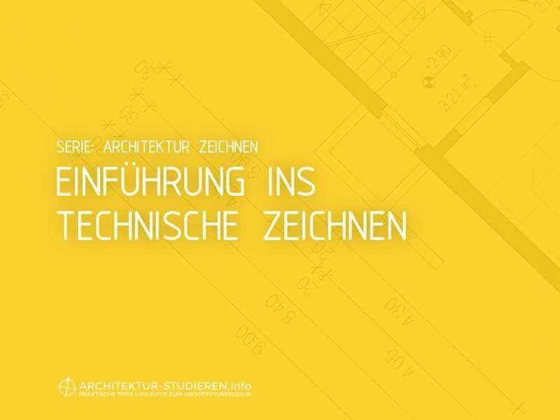 Architektur zeichnen: Einführung ins Technisches Zeichnen + Maßstäbe | © Anett Ring, Architektur-studieren.info