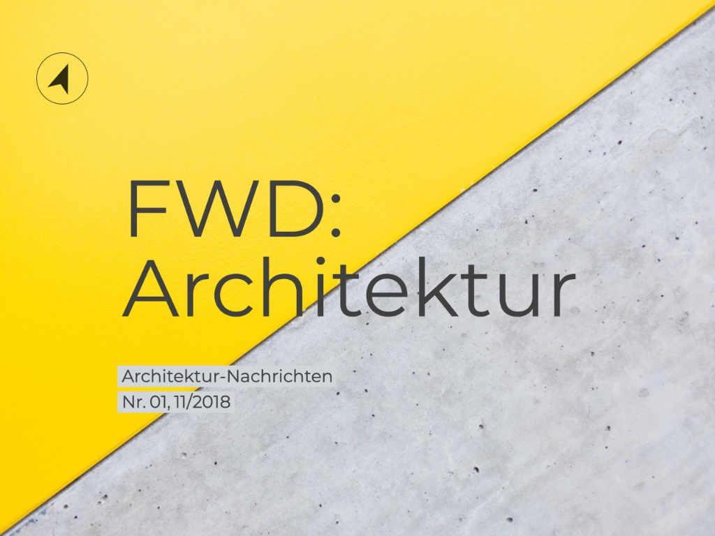 Fwd architektur nachrichten fwdarchitektur for Architektur studieren info