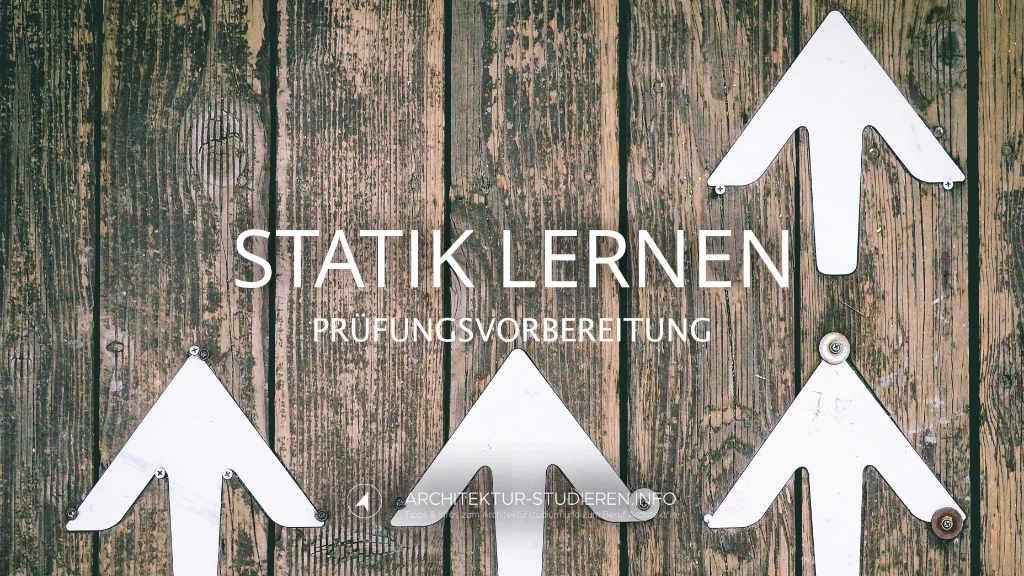 Statik lernen: Prüfungsvorbereitung Statik/Tragwerksplanung | © Anett Ring, Architektur-studieren.info