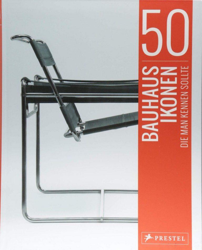 50 Bauhaus-Ikonen, die man kennen sollte | © Prestel-Verlag, vorgestellt auf Architektur-studieren.info