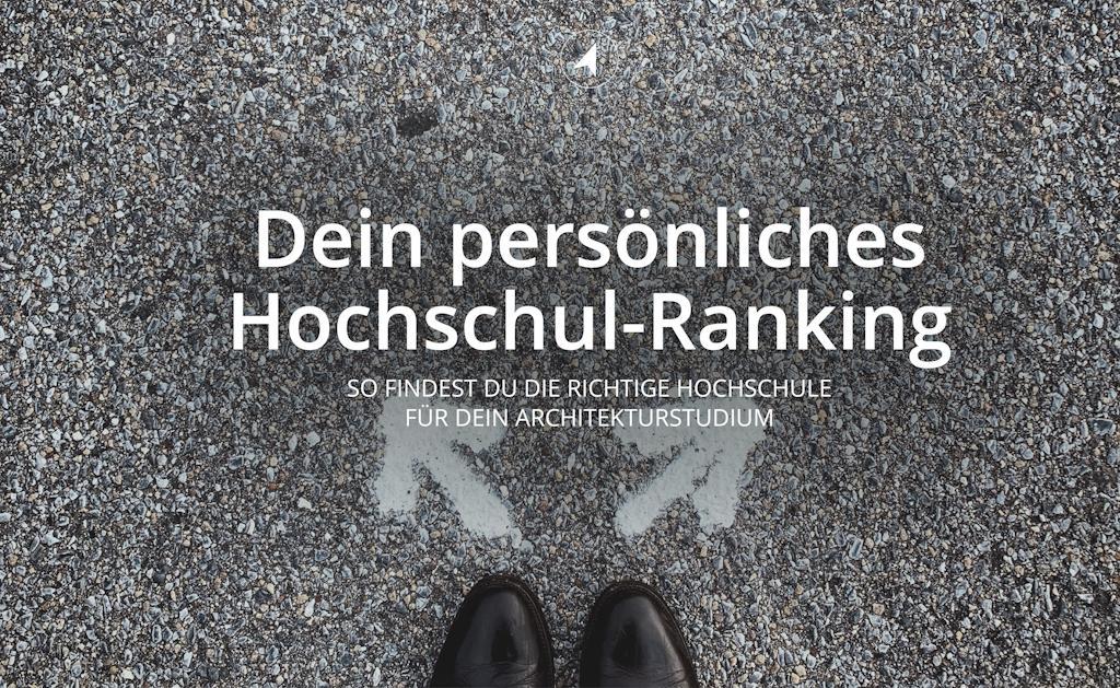 So findest du die beste Hochschule für dein Architekturstudium: (3) Erstell dein eigenes Hochschul-Ranking | © Anett Ring, Architektur-studieren.info