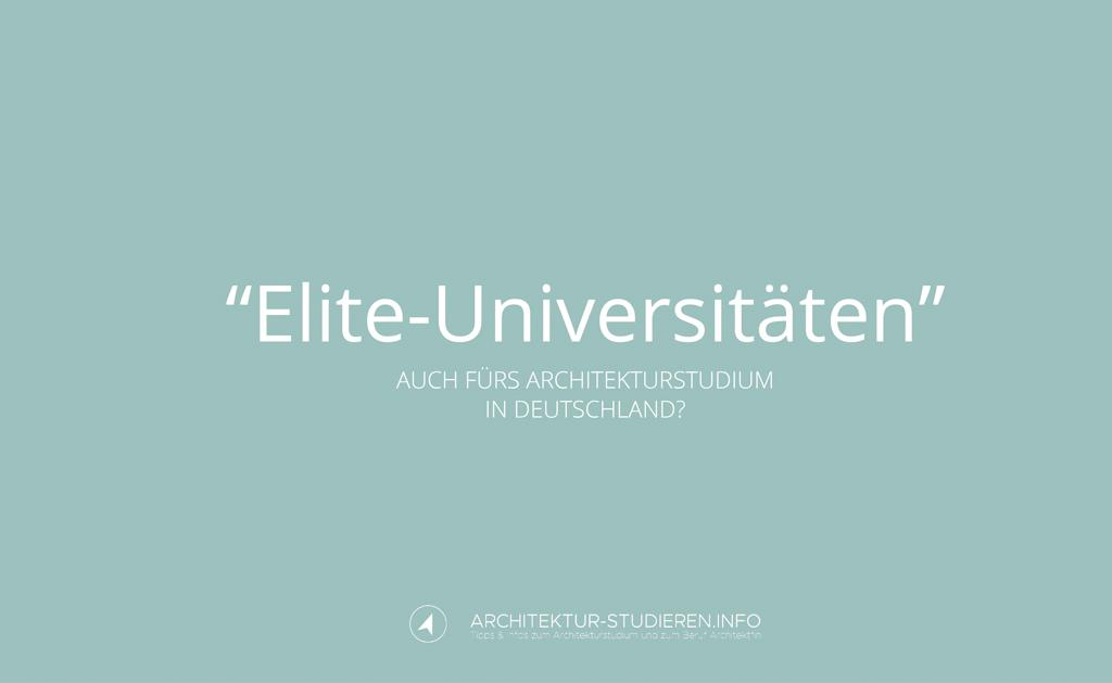 Elite universit ten auch f rs architekturstudium in deutschland architektur for Wo architektur studieren