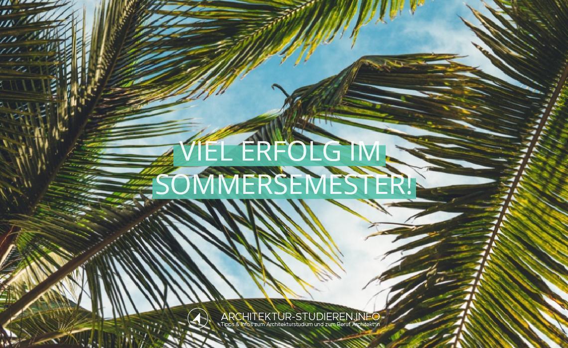 Viel Erfolg im Sommersemester! | © Anett Ring, Architektur-studieren.info