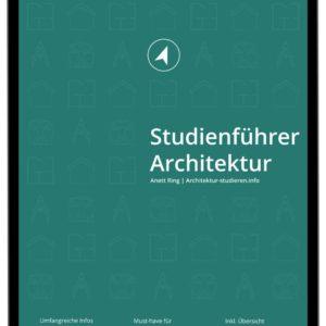 """E-Book """"Studienführer Architektur"""" für Bewerber*innen und Studieninteressierte zum Architekturstudium   © Anett Ring, Architektur-studieren.info"""