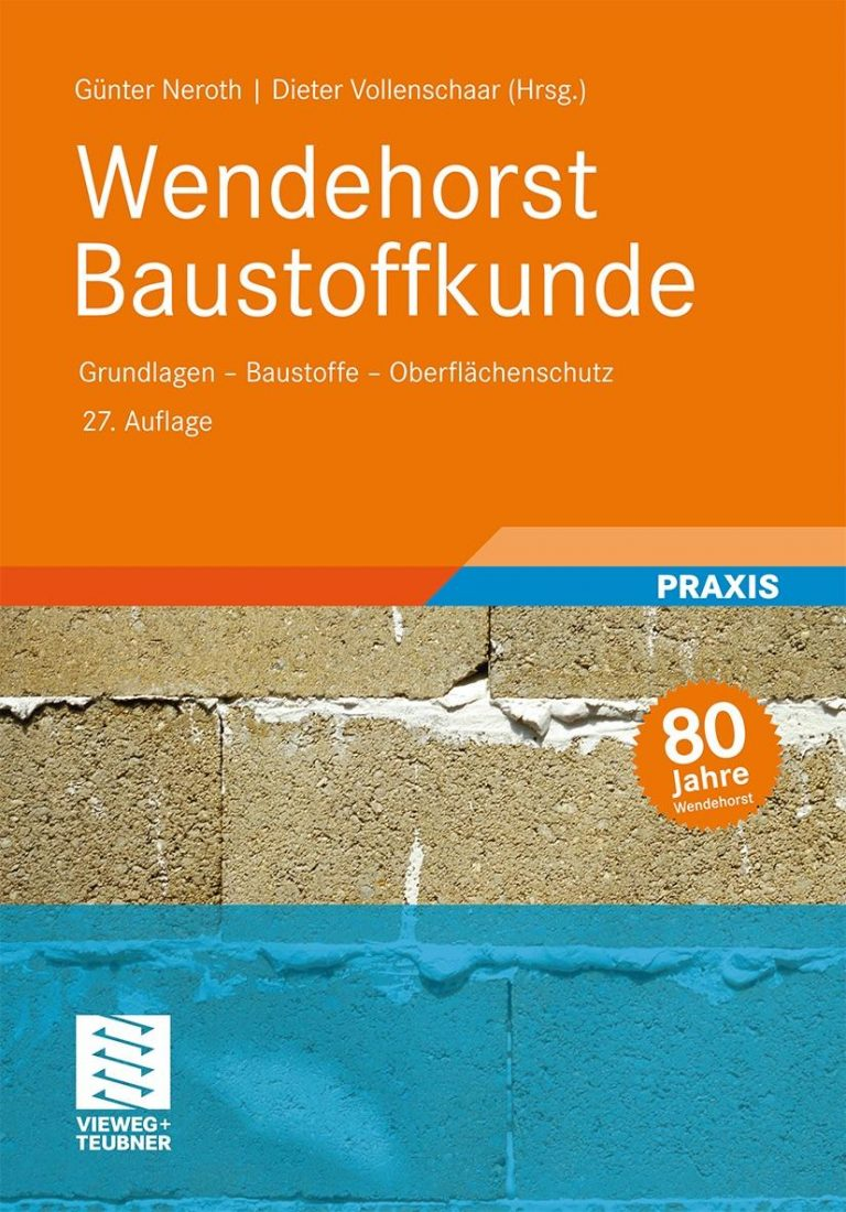 Wendehorst Baustoffkunde | © Vieweg Teubner Verlag, vorgestellt auf Architektur-studieren.de