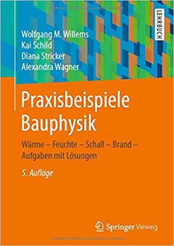 Praxisbeispiele der Bauphysik | © Springer Vieweg Verlag, vorgestellt auf Architektur-studieren.de