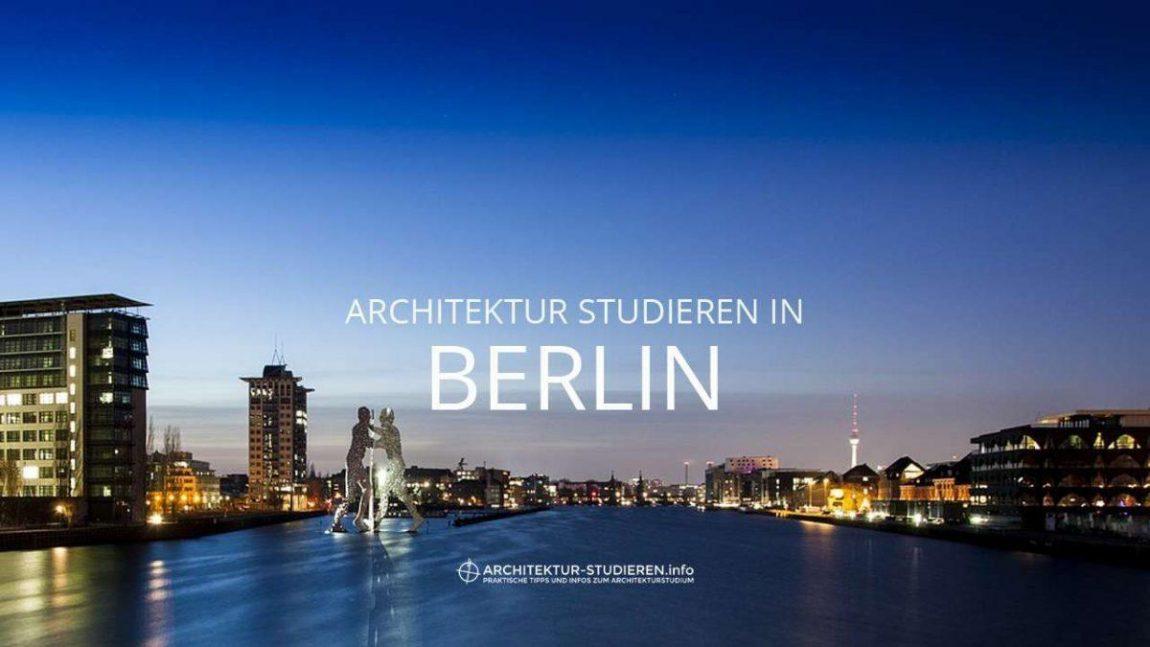 Architektur studieren in Berlin | © Anett Ring, Architektur-studieren.info