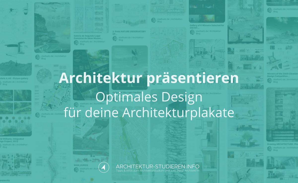 Architektur präsentieren: Optimales Design deiner Architekturplakate