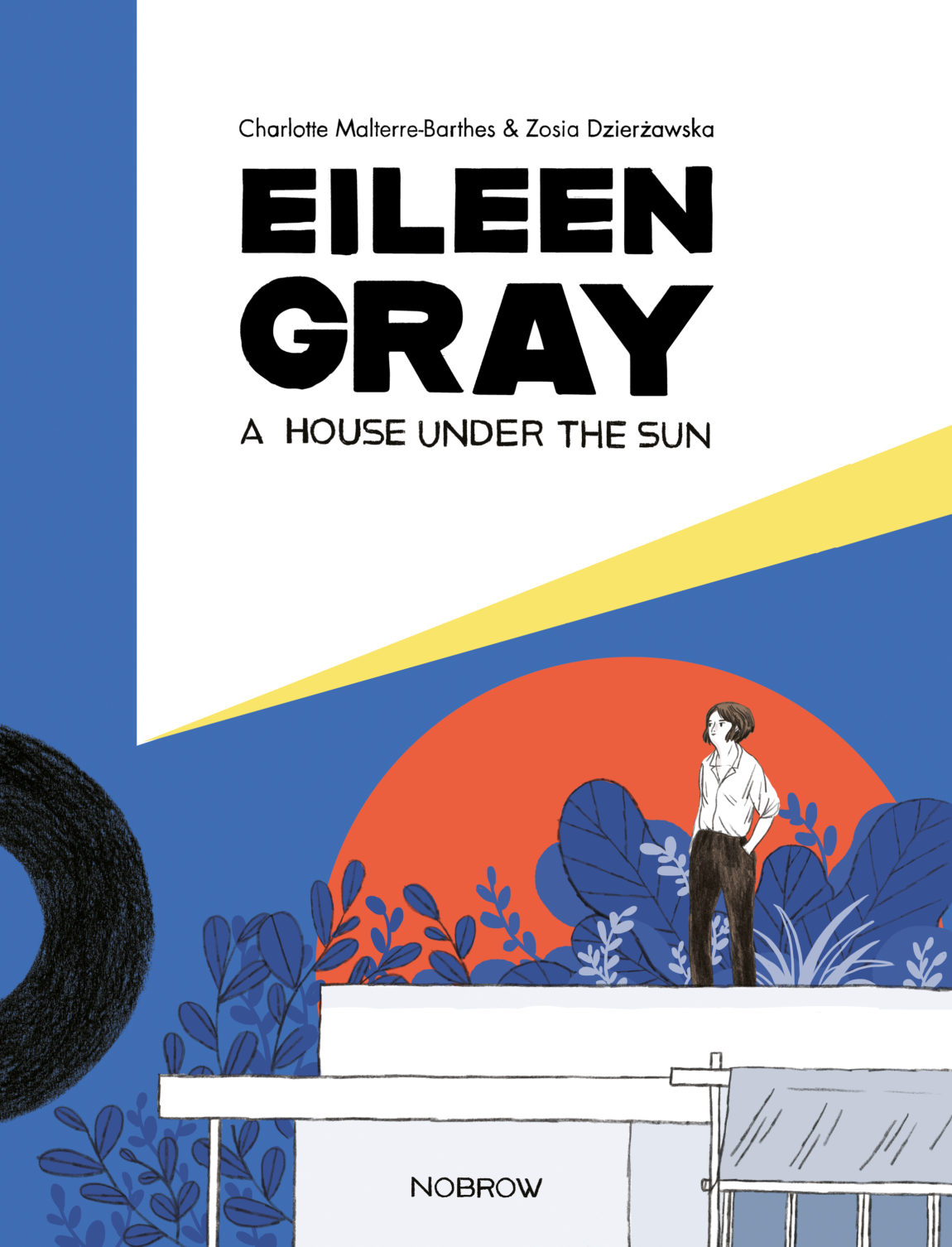 "Buchempfehlung Architektur Graphic Novel ""Eileen Gray. A house under the sun."" 
