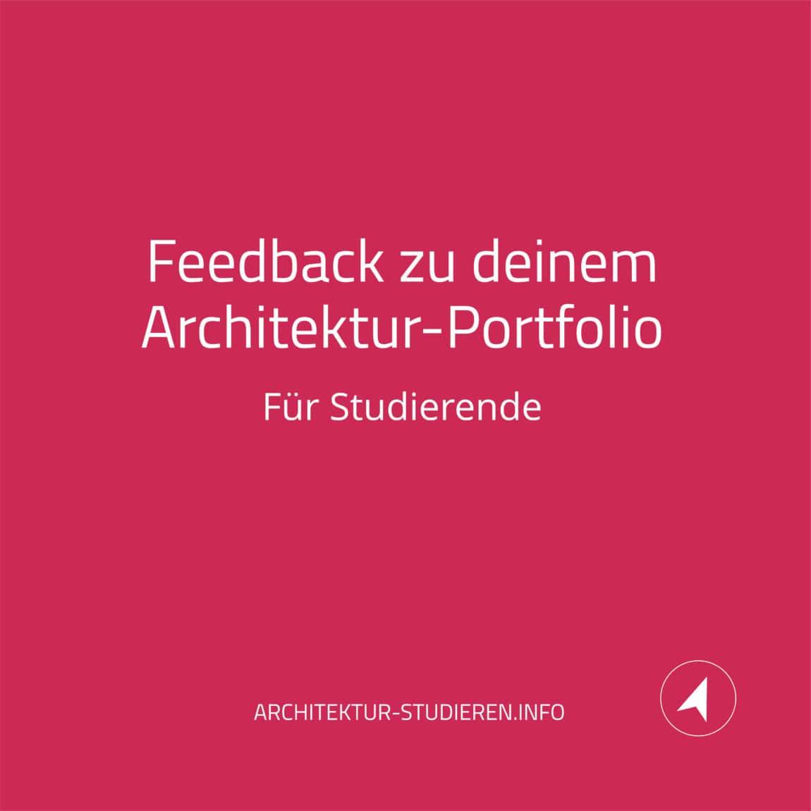 Hilfreiches und professionelles Feedback zu deinem Architektur-Portfolio. Für Studierende. | © Anett Ring, Architektur-studieren.info