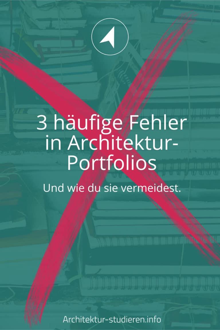 3 häufige Fehler in Architektur-Portfolios (und wie du sie vermeidest) | © Anett Ring, Architektur-studieren.info