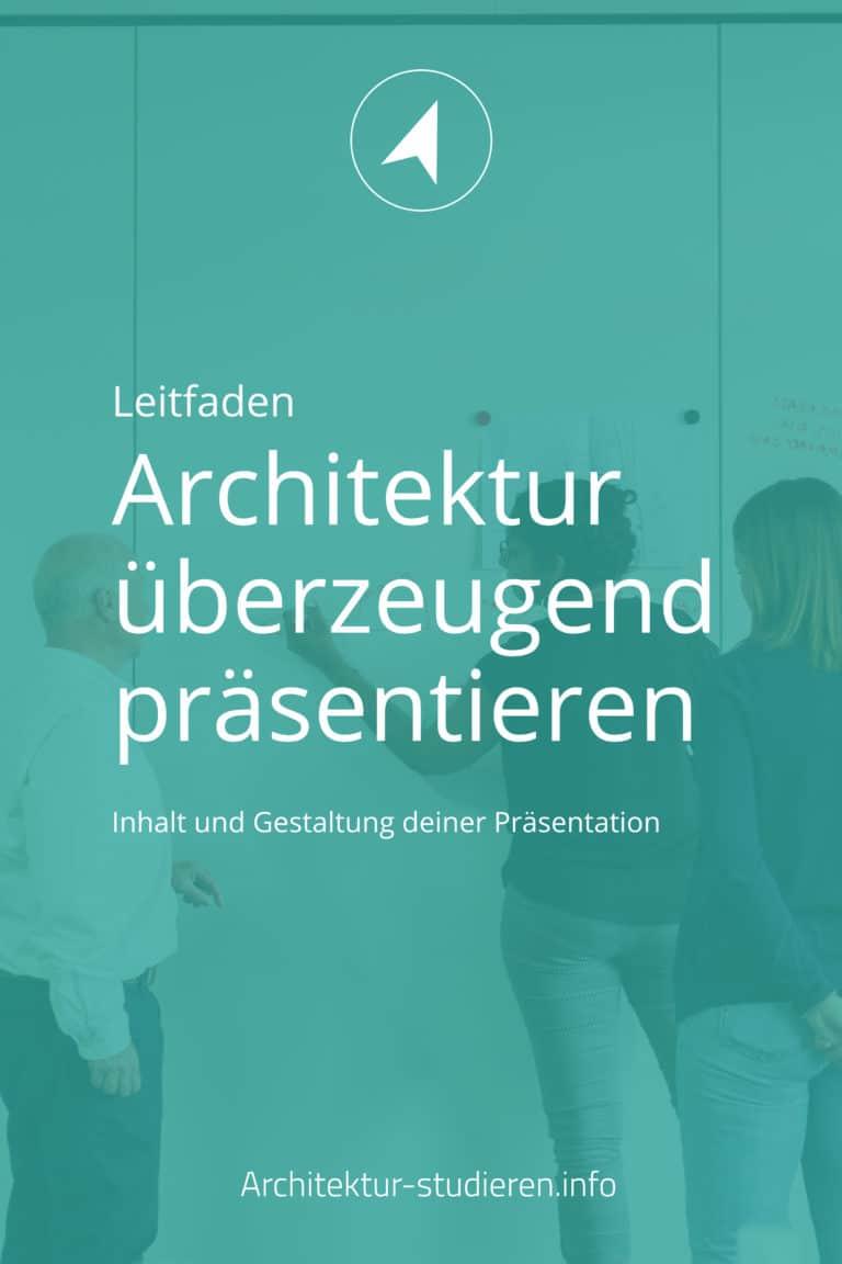 Architektur präsentieren. Selbstbewusst und Überzeugend. Ein Leitfaden für Inhalt und Design deiner Architektur Präsentation | © Architektur-studieren.info