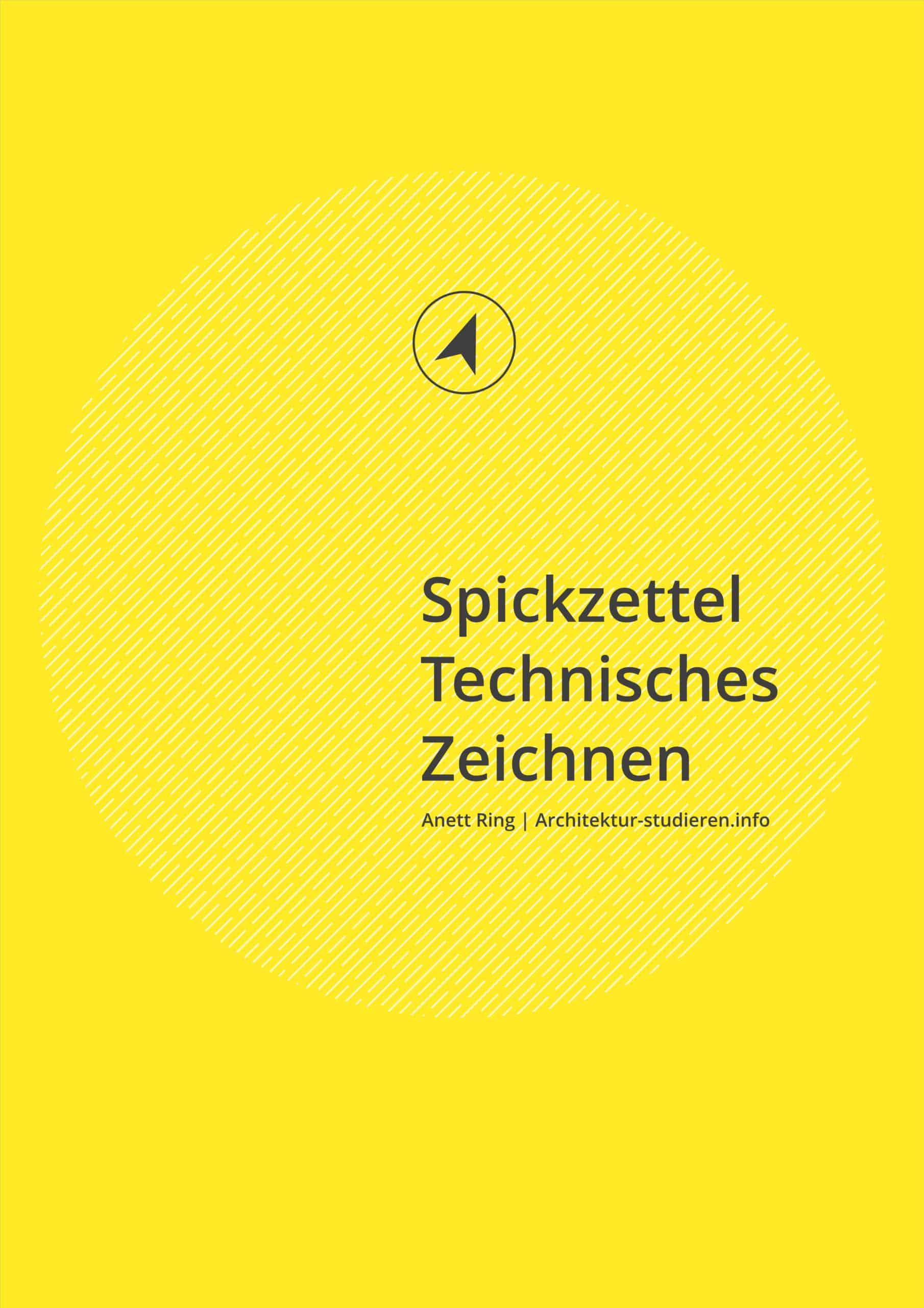 E-Book: Spickzettel mit Grundlagen Technisches Zeichnen | © Anett Ring, Architektur-studieren.info
