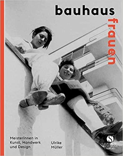 Bauhaus-Frauen, © Elisabeth Sandmann Verlag | vorgestellt auf Architektur-studieren.info