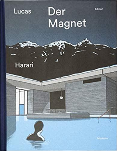 Der Magnet (Graphic Novel), © Edition Moderne Verlag | vorgestellt auf Architektur-studieren.info