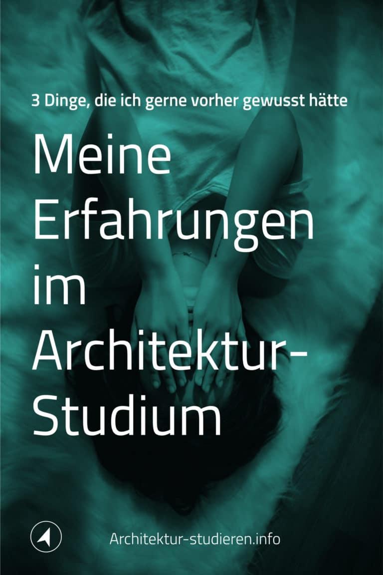 Erfahrung Architekturstudium: 3 Dinge, die ich gerne vorher gewusst hätte   © Anett Ring, Architektur-studieren.info
