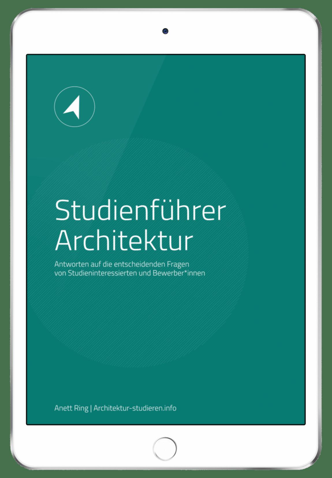 Studienführer Architektur von Anett Ring | Zuverlässige Informationen und Tipps für alle, die Architektur studieren möchten. | © Anett Ring, Architektur-studieren.info